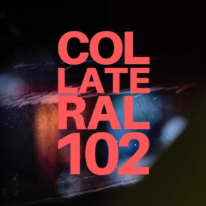 COLLATERAL 102