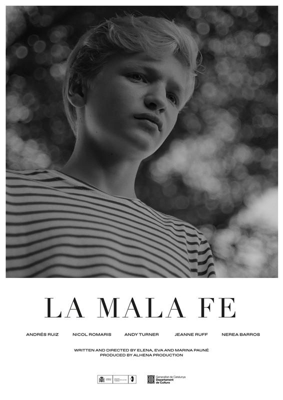 LA MALA FE - BAD FAITH -poster